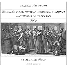 The Complete Piano Music of Georges I. Gurdjieff & Thomas de Hartmann, Vol. 1: Seekers of the Truth [Import allemand]