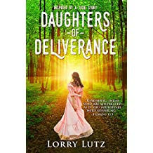 Daughters of Deliverance (English Edition)