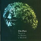 Songtexte von Fito Páez - No sé si es Baires o Madrid