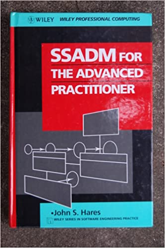 Book SSADM for the Advanced Practitioner (Wiley Series in Software Engineering Practice)