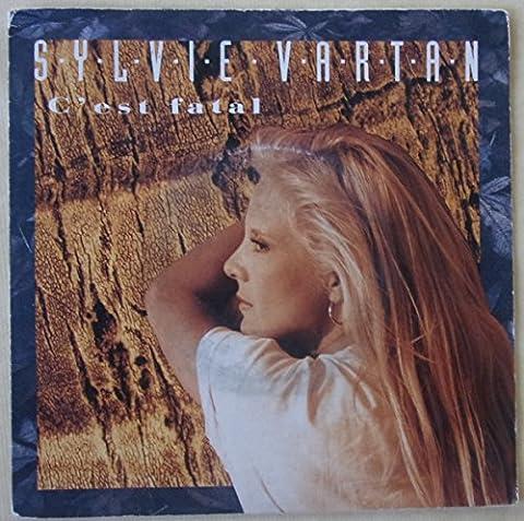 Sylvie Vartan: C'est fatal - Tu cours après le temps,Vinyle SP 45 tours 1989 Philips 876154