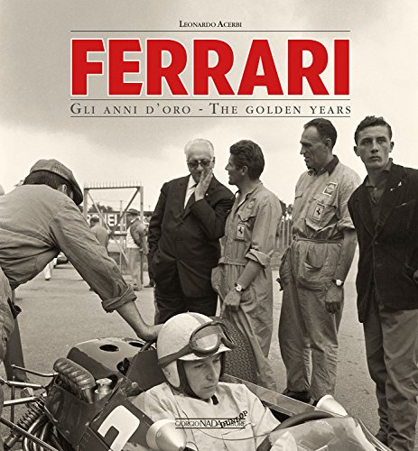Ferrari: Gli Anni D'oro / The Golden Years