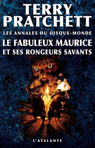Le fabuleux Maurice et ses rongeurs savants: Les Annales du Disque-monde, T28