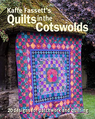Kaffe Fassett's Quilts in the Cotswolds -