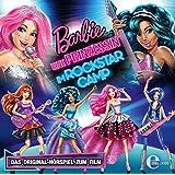 Barbie - Eine Prinzessin im Rockstar Camp - Das Original-Hörspiel zum Film