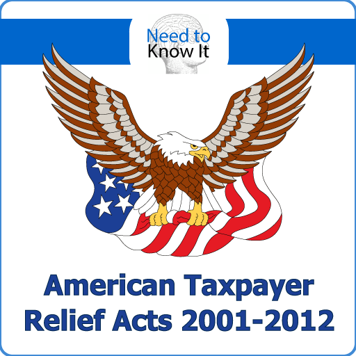 American Taxpayer Relief Acts 2001-2012
