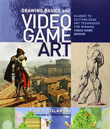Drawing Basics and Video Game Art par Chris Solarski