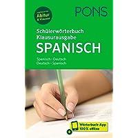 PONS Schülerwörterbuch Klausurausgabe Spanisch: Spanisch-Deutsch / Deutsch-Spanisch. Mit Wörterbuch-App.