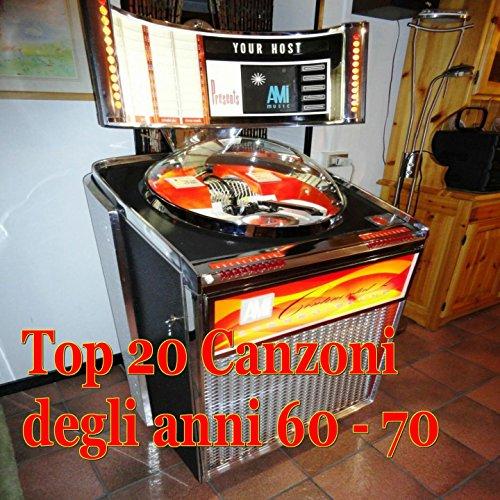 Top 20 canzoni degli anni 60 - 70