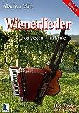 Wienerlieder von gestern und heute, Band 2: 118 Lieder mit Text und Noten