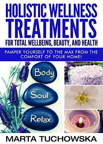 holistic-wellness-treatments-for-total-wellbeing-beauty-and-health-pamper-yourself-to-the-max-from-t