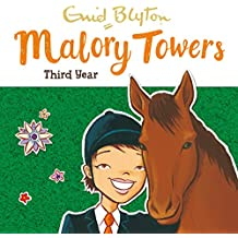 Malory Towers: Third Year: Malory Towers, Book 3