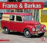Framo & Barkas (Schrader-Typen-Chronik)