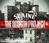 Songtexte von Slaine - The Boston Project