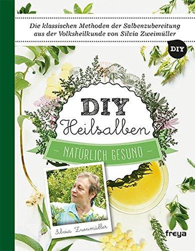 DIY Heilsalben: Natürlich gesund