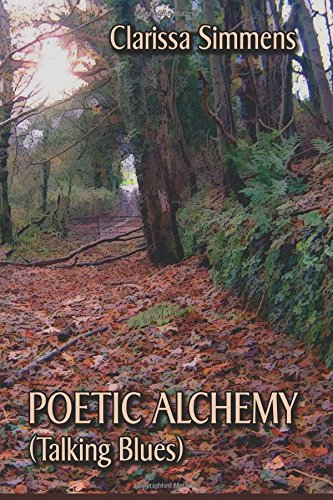 Poetic Alchemy (Talking Blues)