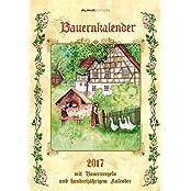 Bauernkalender 2017 - Bildkalender (24 x 34) - mit Bauernregeln und 100-jährigem Kalender