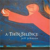 Songtexte von Jeff Johnson - A Thin Silence