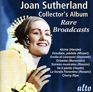 Joan Sutherland: Collector's Album: Rare Broadcasts
