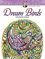 Creative Haven Dream Birds Coloring Book (Adult Coloring) by Miryam Adatto (2016-08-17)