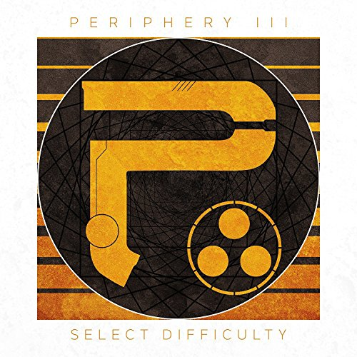 Periphery III: Select Difficulty (CD Digipak) (Omega-band)