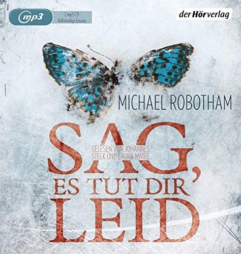 Buchseite und Rezensionen zu 'Sag, es tut dir leid (Joe O'Loughlin und Vincent Ruiz, Band 8)' von Michael Robotham