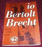IO BERTOLT BRECHT/CANZONI BALLATE POESIE - Avanti 1956
