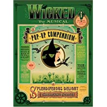 Wicked: A Pop Up Compendium