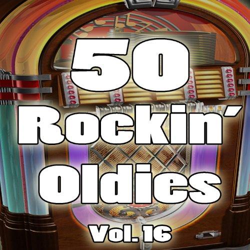 50 Rockin' Oldies, Vol. 16