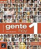 Gente Hoy: Libro del alumno + CD 1 (A1-A2)
