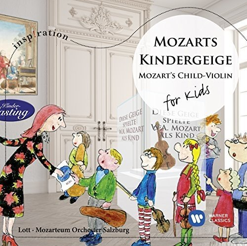Mozarts Kindergeige:for Kids