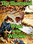 The Illustrated Wind in the Willows (...