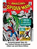 Amazing Spider-Man #2 The Vulture Review & Analyzed (Stan Lee and Steve Ditko) [OV]