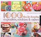 1,000 Ideas for Decorating Cupcakes, Cookies & Cakes (1000 Series) by Salamony, Sandra, Brown, Gina M. published by Quarry Books (2010) Paperback