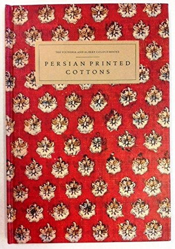 Persian Printed Cottons (The Victoria and Albert Colour Books) por Jennifer Mary Wearden