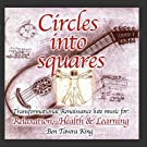 Circles Into Squares - Relaxing Renaissance & Celtic Music for Yoga, Massage & Meditation by Alice Gomez/San Quilmas Consort, Margaret Knight Ben Tavera King