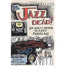 Is Jazz Dead?