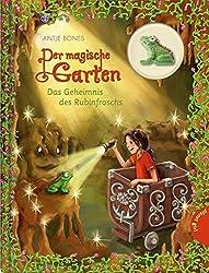 Der magische Garten, Band 5: Das Geheimnis des Rubinfroschs