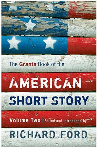 Granta Book of the American Short Story: Volume 2: v. 2
