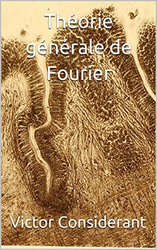 Théorie générale de Fourier par Victor  Considerant