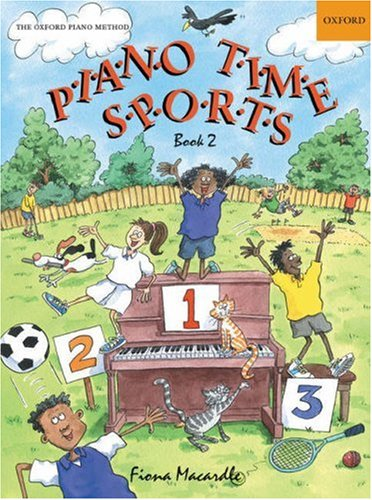 Piano Time Sports Book 2: Bk. 2