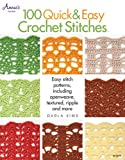 100 Quick & Easy Crochet Stitches (Annie's Crochet)