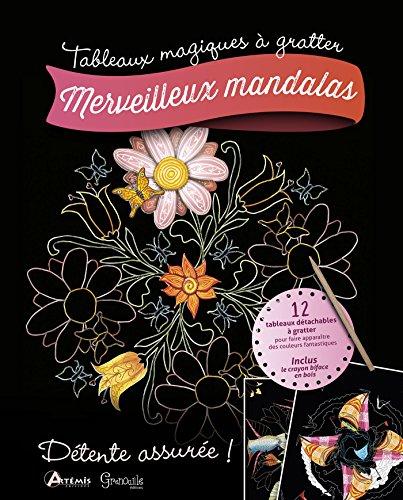 Merveilleux mandalas : 12 tabeaux détachables à gratter, inclus le crayon biface en bois