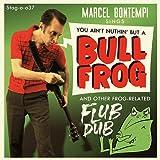 Bull Frog [Vinilo]