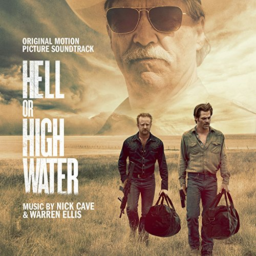 Hell or High Water (Original M...