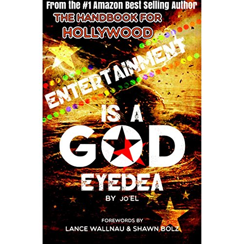 Entertainment Is A God Eyedea: The Handbook For Hollywood (English Edition)