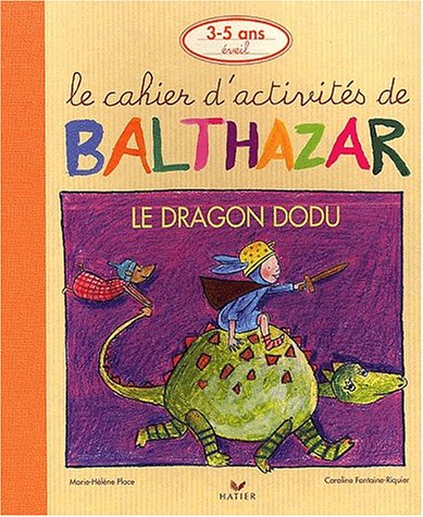 Le dragon dodu par Marie-Hélène Place