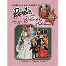 Collector's Encyclopedia of Barbie Doll 2008: Identification & Values