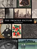 The Printed Picture by Richard Benson (2008-11-10)