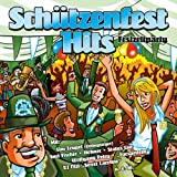 Schützenfest Hits - Festzeltparty